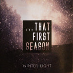 V.A. THAT FIRST SEASON - A Winter-Light Compilation 2xCD