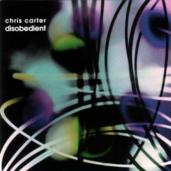 CHRIS CARTER Disobedient CD