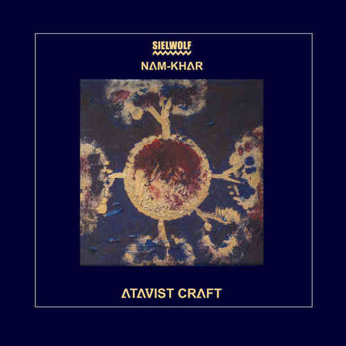 SIELWOLF / NAM-KHAR Atavist Craft CD