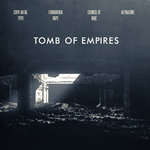 TOMB OF EMPIRES Foundation Hope / Council of Nine / Alphaxone / Coph`antae Tryr CD