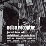 ZINE NOISE RECEPTOR #6 (English)