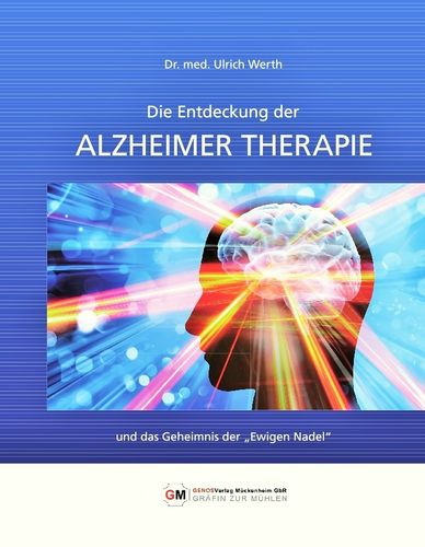 The discovery of Alzheimer's therapy