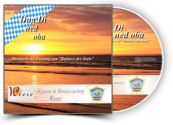 Dua Di ned oba - Bayrische Entspannungs Hypnose MP3