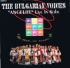 Bulgarian Voices Angelite: Live in Kobe