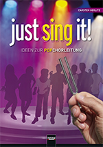 Just sing it! Ideen zur Popchorleitung C. Gerlitz