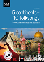 5 Continents - 10 Folksongs SSA mit CD