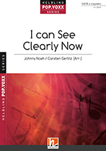 I can see clearly now J. Nash arr. C. Gerlitz SSATB