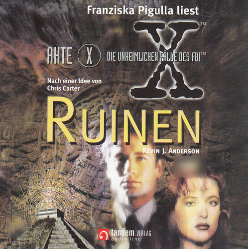 Kevin J. Anderson: Akte X - Ruinen *** Hörbuch ***