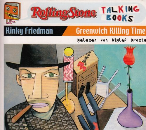 Kinky Friedman: Greenwich Killing Time - Rolling Stone Edition *** Hörbuch ***