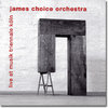 "JAMES CHOICE ORCHESTRA ""live at musik triennale koeln"" (Leo Records 513)"