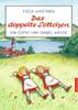 HC - Das doppelte Lottchen -  Isabel Kreitz nach Erich Kästner - Dressler NEU