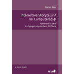 Interactive Storytelling im Computerspiel