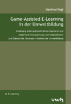 Game-Assisted E-Learning in der Umweltbildung