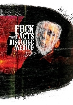 FUCK THE FACTS 'Disgorge Mexico' The DVD limited edition + bonus disc