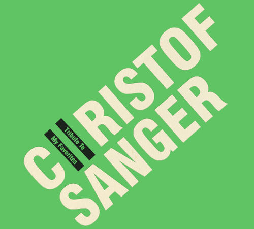 Christof Sänger - Tribute to my favorites
