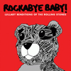 Rockabye Baby - Tribute to the Rolling Stones CD