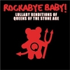 Rockabye Baby - Tribute to Queens of the Stone Age CD