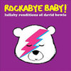 Rockabye Baby - Tribute to David Bowie CD