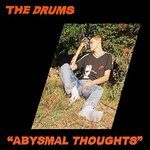 Drums - Abysmal Thoughts LP+DL