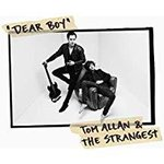 Allan, Tom & The Strangest – Dear Boy CD