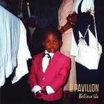 At Pavillon - Believe Us LP