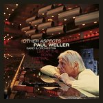 Weller, Paul - Other Aspects Live At The Royal Festival Hall 3LP+DVD