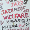 Viagra Boys - Welfare Jazz LP