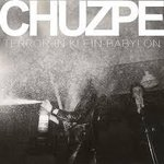 Chuzpe - Terror in Klein Babylon LP