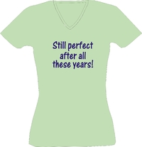 T-Shirt Lady V-Neck  Still perfect after all these years!